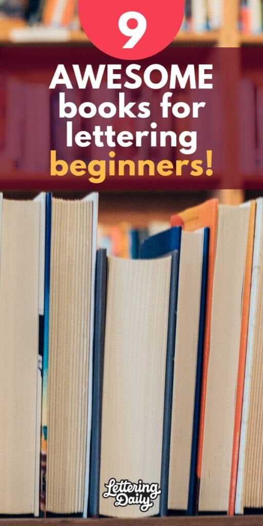9 Awesome Books For Lettering Beginners Pinterest Pin - Lettering Daily