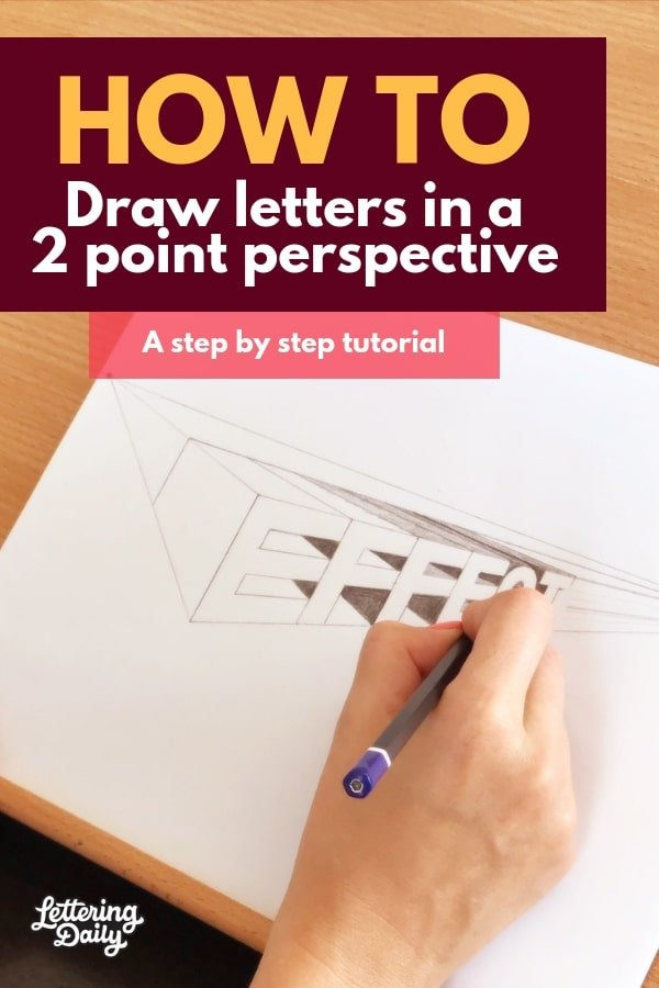 How to draw letters in a 2 point perspective - Lettering Daily
