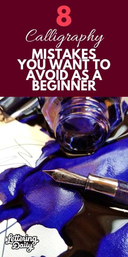 8 Calligraphy mistakes you want to avoid as a beginner
