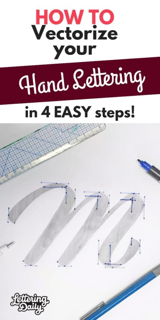 How to vectorize your hand lettering in 4 easy steps - lettering daily