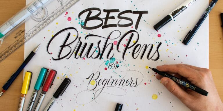 10 OF THE BEST BRUSH PENS FOR CALLIGRAPHY BEGINNERS