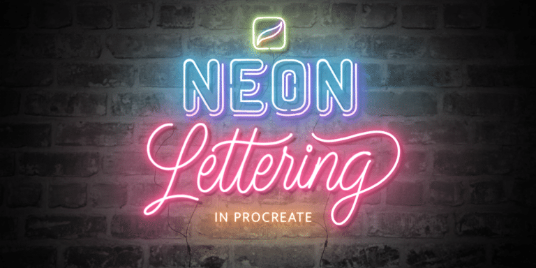 HOW TO CREATE NEON LETTERING IN PROCREATE