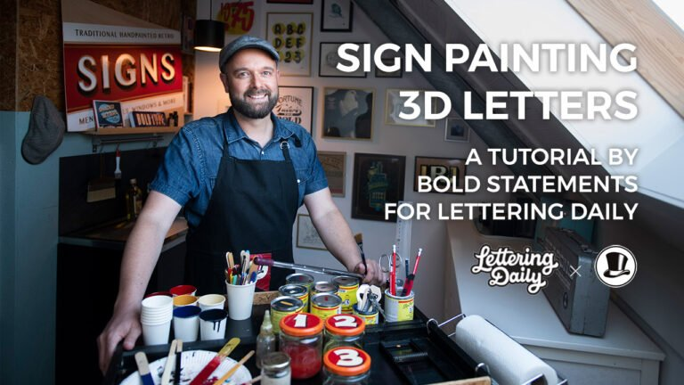 ow To Sign Paint 3D Letters (The ULTIMATE Guide) | Lettering Daily